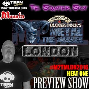 The Squatter Spot on TBFM Online (15-11-2015 M2TMLDN2016 Heat 1 Preview)