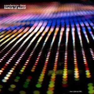 Sanderson Dear - Beams Of Sound