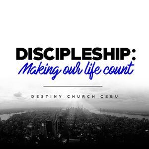 Discipleship: Making Our Life Count - James Euangel Limpiado