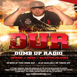 Thomas Handsome - Dumb Up Radio No 44