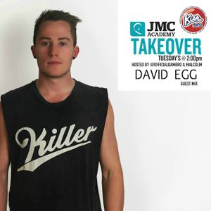 JMC Takeover on KISS FM with Dambro & Malcolm - David Egg Guest Mix