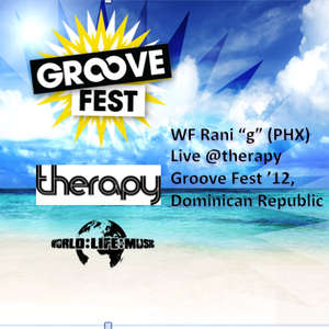"""WF Rani """"g"""" Live @therapy pool party .: Groove Fest 2012 .: Dominican Republic"""