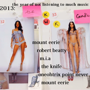 2013: the year of not listening to much music