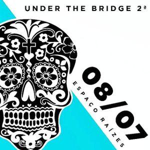 Intr3pico @ Under the Bridge - Edição Mexicana @ Espaço Raízes