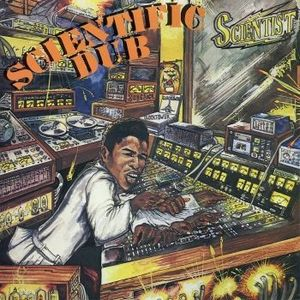 Scientist - Scientific Dub 1981 Out of Print LP Rip