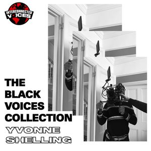 Interconnected Voices - The Black Voices Collection w/ Yvonne Shelling - 23 Oct 2020