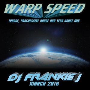 WARP SPEED SPRING 2016 - DJ FRANKIE J
