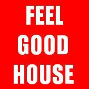 Feel Good House Podcast 11 - Classics Special