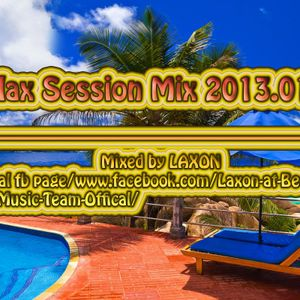 LAXON @ Relax Session Mix 2013.01.28