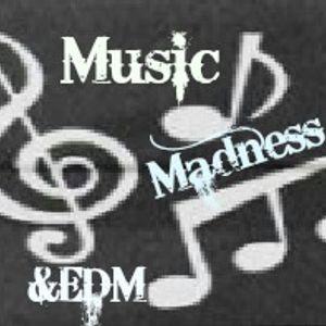 ♪ Dj Mixes  ♪ Madness & EDM ♪