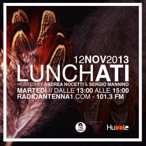 LUNCHATI / 12 NOVEMBRE 2013