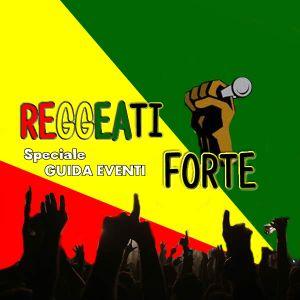 Reggaeti Forte - Puntata 36 - 7/07/13 - Speciale Festival e concerti
