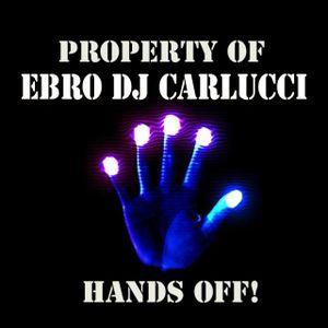 Ebro Dj Carlucci mix in session