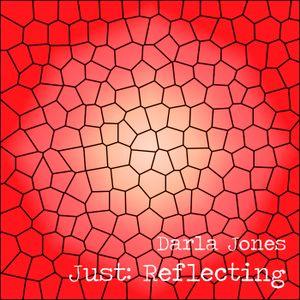 Just: Reflecting.
