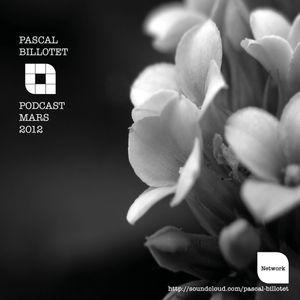 Pascal Billotet/ Podcast Mars 2012