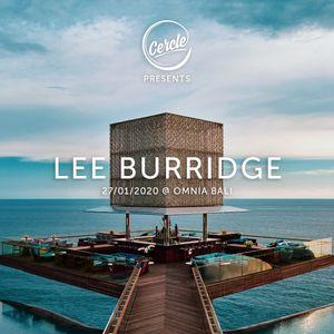 Lee Burridge - Live @ OMNIA, Bali X Cercle - 27-Jan-2020