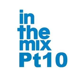 Mel Harris - In The Mix Pt10