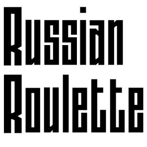 Russian Roulette 006