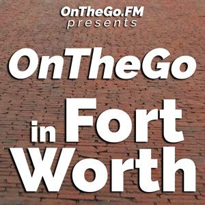 Hello Fort Worth (Episode 1)