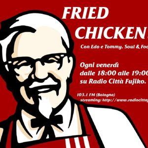 Fried Chicken (Radio Città Fujiko) 05-08-2011