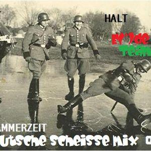 E(')de DJ Team - Deutsche ScheiSSe mix