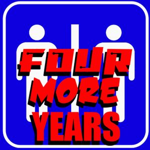 Ep 214: Four More Years - TWO STRANGERS ONE PODCAST
