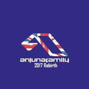 Anjunafamily UK 2017 Rebirth Mix