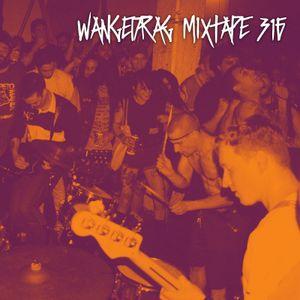 Wangedrag Mixtape #316