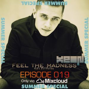 xeON - Feel The Madness SELECTION Episode 019
