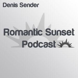 Denis Sender— Romantic Sunset Podcast 025 (025)
