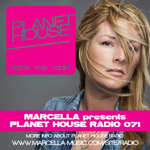 Marcella presents Planet House Radio 071