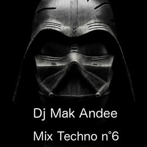 Mix Techno 6 By Dj Mak Andee