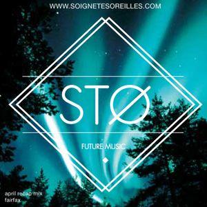 STO April Recap Mix - Fairfax