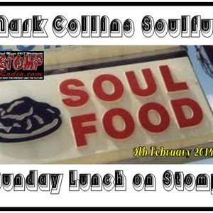 A Soulful Sunday Lunch on Stomp Radio 9-2-14