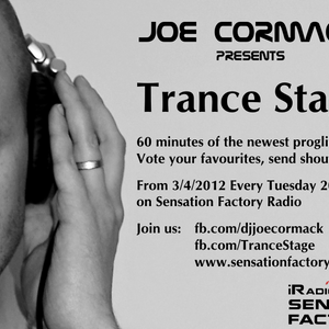 Trance Stage #005 with Joe Cormack