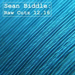 Sean Biddle: Raw Cutz 12.16