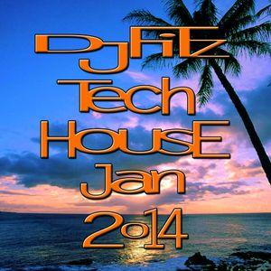 Dj Fitz Tech House 1hr Mix Jan 2014