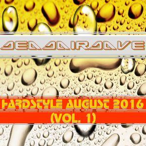 Deadairdave - Hardstyle August 2016 (Vol. 1)