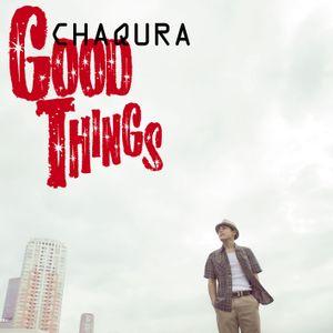 CHAQURA - GOOD THINGS - NONSTOP MIX