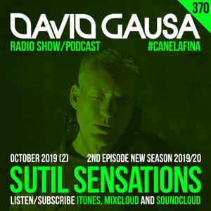 Sutil Sensations Radio/Podcast #370 - 2nd episode new season 2019/20 with #HotBeats & #CanelaFina!