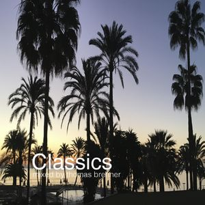 Classics - Mixed by Thomas Brenner
