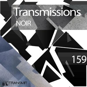 Transmissions 159 with Noir