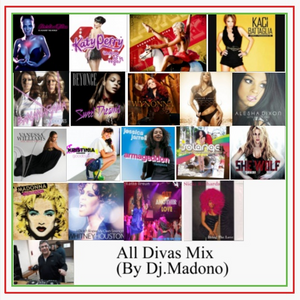 All Divas Mix (by Dj.Madono)