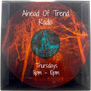 Ahead Of Trend Radio 001