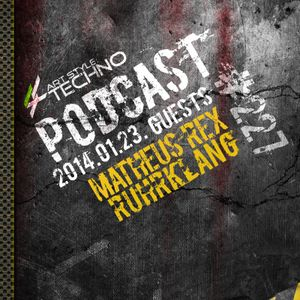 Art Style: Techno | Podcast #227 [Part 2] : RuhrKlang