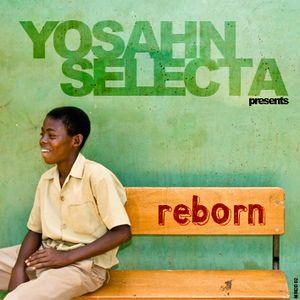 Yosahn Selecta - Reborn