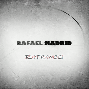 Rafael Madrid - RaTrance Episode 12! (Rafael Madrid Mix 23/05/2016)