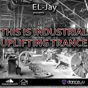 EL-Jay presents This is Industrial Uplifting Trance 032, UrDance4u.com -2016.02.02