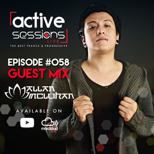 Active Sessions Live #058 Guest Mix Allan McLuhan