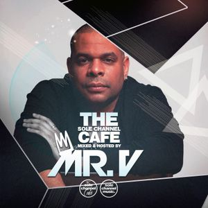 SCC406 - Mr. V Sole Channel Cafe Radio Show Feat. Jay Kutz February 12th 2019 - Hour 2
